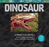 Dinosaur. A Photicular Book