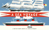 A Sea Voyage - A Pop-Up Story About All Sorts of Boats