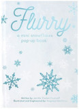 Flurry - A Mini Snowflakes Pop-Up Book