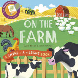 On the Farm: A shine-a-light book
