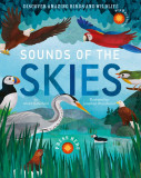 Sounds of the Skies: Discover amazing birds and wildlife