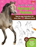 Learn to Draw Horses & Ponies: Step-by-step instructions for more than 25 different breeds