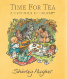 Time for Tea - A First Book of Cookery