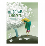 The Dream Gardener