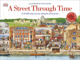 A Street Through Time (new edition)