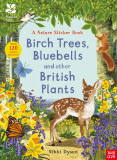 National Trust: Birch Trees, Bluebells and Other British Plants (National Trust Sticker Spotter Book