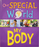 Our Special World: My Body