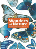 Wonders of Nature: Explorations in the World of Birds, Insects and Fish