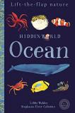 Hidden World: Ocean (Lift-the-flap Nature)