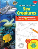 Learn to Draw Sea Creatures: Step-by-step instructions for more than 25 ocean animals