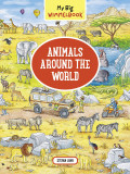 My Big Wimmelbook. Animals Around the World