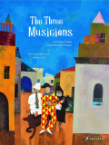 The Three Musicians - A Children's Book Inspired by Pablo Picasso