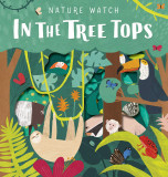 Nature Watch - In the Treetops
