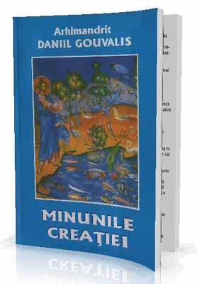 Arhimandrit Daniil Gouvalis-Minunile Creatiei