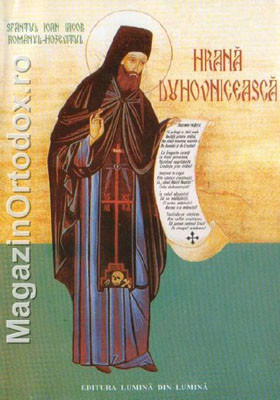 Sfantul Ioan Iacob Romanul-Hozevitul-Hrana Duhovniceasca
