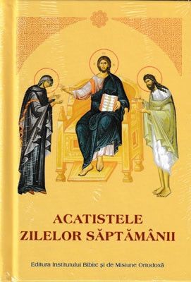 ACATISTELE ZILELOR SAPTAMANII-7 ACATISTE