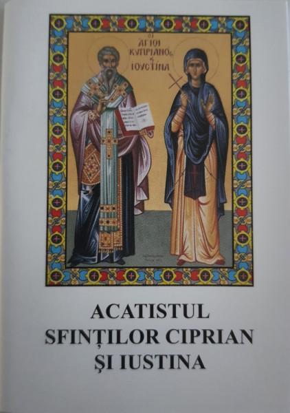 Acatistul Sfintilor Ciprian și Iustina