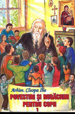 Arhim.Cleopa Ilie-Povestiri pentru copii