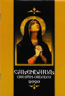 Maica Domnului -CALENDAR crestin ortodox,2020