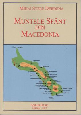 MIHAI STERE DERDENA-Muntele Sfant din Macedonia