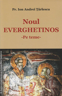 Pr.Ioan Andrei Tarlescu-Noul Everghrtinos-Pe teme-