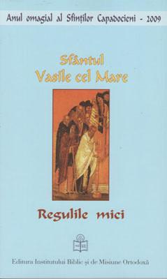 Sfantul Vasile cel Mare-Regulile mici