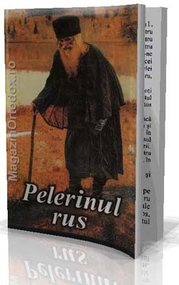 Marturisirea unui pelerin despre lucrarea plina de har a rugaciunii lui Iisus-Pelerinul Rus