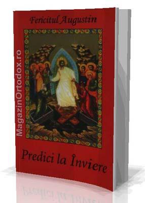Predici la inviere - Fericitul Augustin