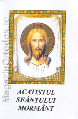 Acatistul Sfantului Mormant al Mantuitorului nostru Iisus Hristos