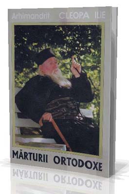 Arhimandrit Cleopa Ilie-Marturii Ortodoxe