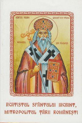 Acatistul Sfantului Iachint,Mitropolitul Tarii Romanesti(Praznuit pe 28 octombrie)