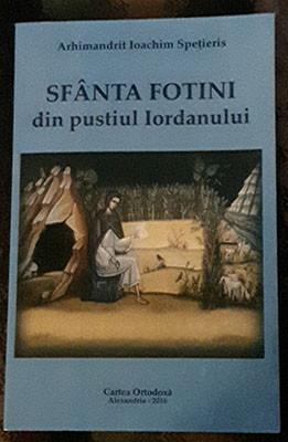 Arhimandrit Ioachim Spetieris-SFANTA FOTINI din pustiul Iordanului