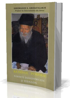 Gheorghios S.Kroustalakis-Profesor la Universitatea din Atena-Batranul Porfirie - Parinte duhovnicesc si pedagog