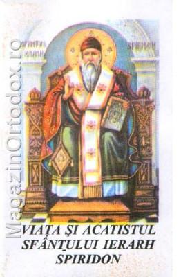 Viata si Acatistul Sfantului Ierarh Spiridon