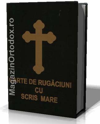 Carte de rugaciuni cu scris mare (copertata)
