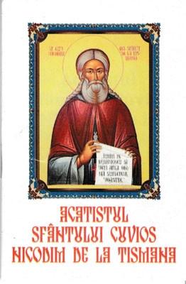 Acatistul Sfantului Cuvios Nicodim de la Tismana