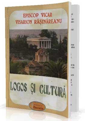 EPISCOP VICAR VISARION RASINAREANU-Logos si Cultura