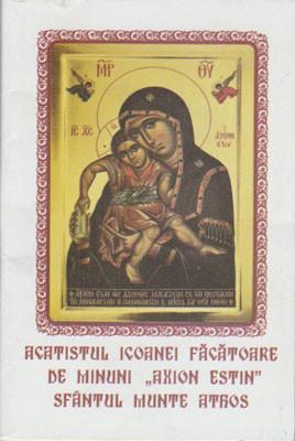 """Acatistul Icoanei Facatoare de Minuni ,,AXION ESTIN""""Sfantul Munte Athos(Data de praznuire-11 iunie)"""