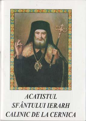 Acatistul Sfantului Ierarh Calinic de la Cernica