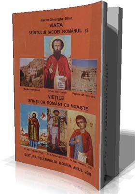 Diacon Gheorghe Babut-Viata Sfantului Ioan Iacob Romanul si Vietile Sfintilor Romani cu Moaste