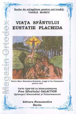 Viata Sfantului Eustatie Plachida