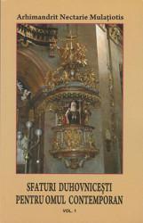 Arhimandrit Nectarie Mulatiotis-Sfaturi duhovnicesti pentru omul contemporan vol.1