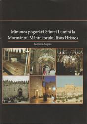 Minunea pogorarii Sfintei Lumini la Mormantul Mantuitorului Iisus Hristos-Teodora Zugrav