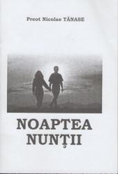 Preot Nicolae Tanase-Noaptea Nuntii