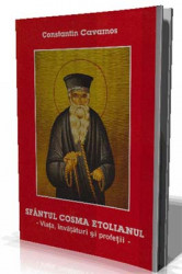 Sfantul Cosma Etolianul-Viata,invataturi si profetii