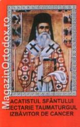 Acatistul Sfantului Nectarie Taumaturgul, Izbavitorul de cancer
