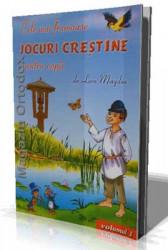 Leon Magdan-Cele mai frumoase jocuri crestine pentru copii-volumul 1
