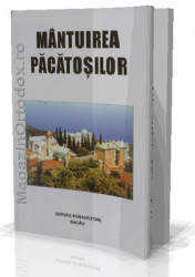 Mantuirea Pacatosilor-Carte de suflet folositoare scrisa in greceste de monahul Agapie Criteanu care a pustnicit in Sf.Munte al Athosului