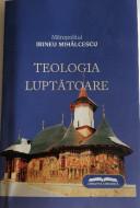 Mitropolitul Irineu Mihălcescu -Teologia Luptătoare
