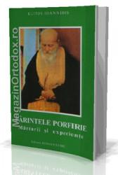 Parintele Porfirie - Marturii si experiente